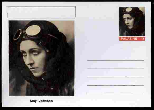 Palatine (Fantasy) Personalities - Amy Johnson (aviation pioneer) postal stationery card unused and fine