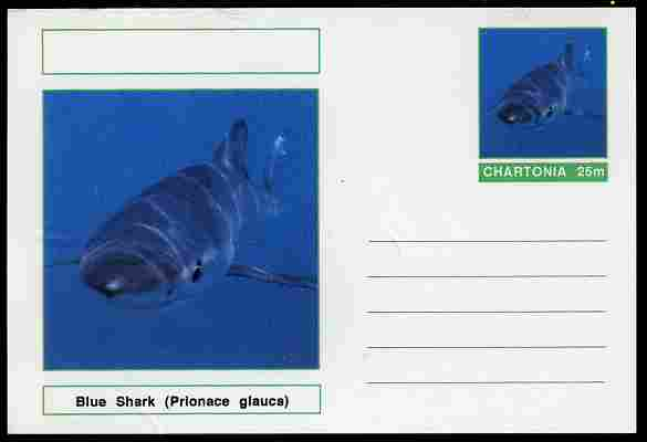 Chartonia (Fantasy) Fish - Blue Shark (Prionace glauca) postal stationery card unused and fine