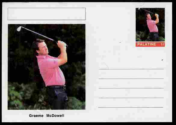 Palatine (Fantasy) Personalities - Graeme McDowell (golf) postal stationery card unused and fine