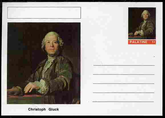 Palatine (Fantasy) Personalities - Christoph Gluck (composer) postal stationery card unused and fine