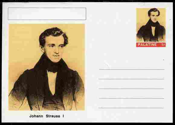 Palatine (Fantasy) Personalities - Johann Strauss I (composer) postal stationery card unused and fine