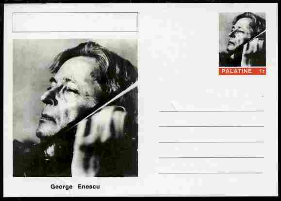 Palatine (Fantasy) Personalities - George Enescu (composer) postal stationery card unused and fine, stamps on personalities, stamps on music, stamps on composers, stamps on
