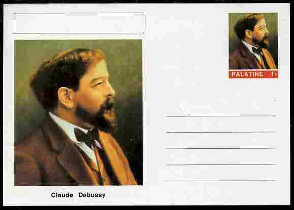Palatine (Fantasy) Personalities - Claude Debussy (composer) postal stationery card unused and fine