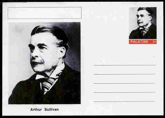 Palatine (Fantasy) Personalities - Arthur Sullivan (composer) postal stationery card unused and fine