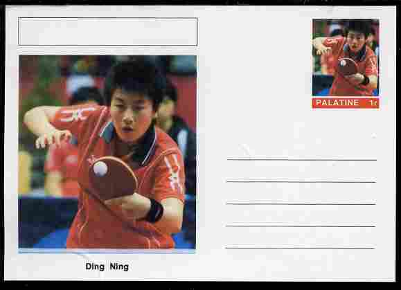 Palatine (Fantasy) Personalities - Ding Ning (table tennis) postal stationery card unused and fine