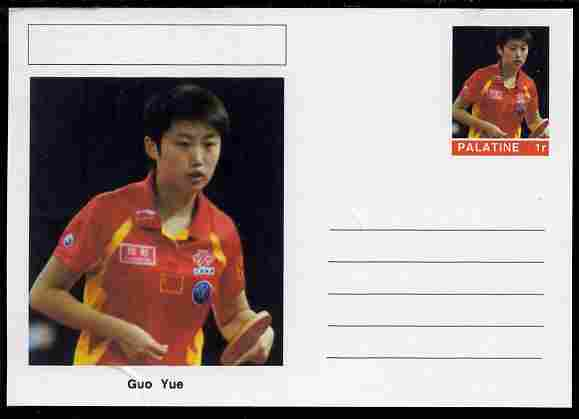 Palatine (Fantasy) Personalities - Guo Yue (table tennis) postal stationery card unused and fine