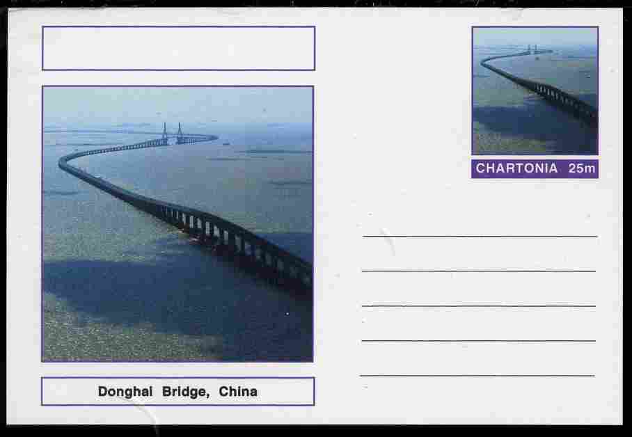 Chartonia (Fantasy) Bridges - Donghai Bridge, China postal stationery card unused and fine