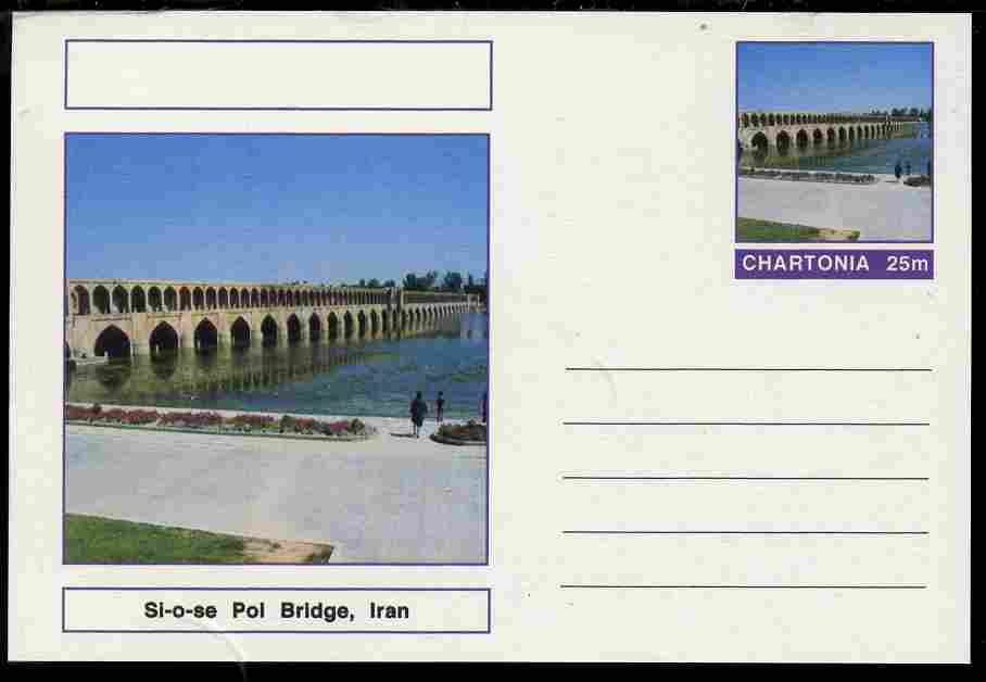 Chartonia (Fantasy) Bridges - Si-o-se Pol Bridge, Iran postal stationery card unused and fine