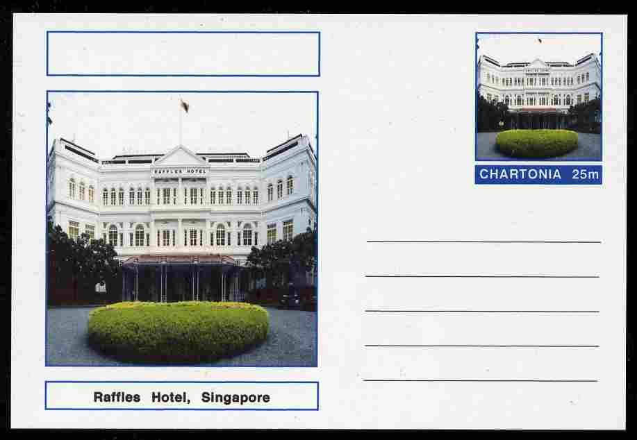 Chartonia (Fantasy) Landmarks - Raffles Hotel, Singapore postal stationery card unused and fine