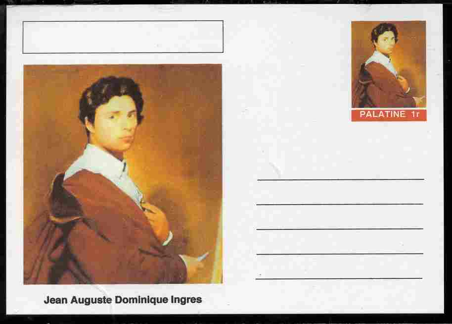 Palatine (Fantasy) Personalities - Jean Auguste Dominique Ingres postal stationery card unused and fine