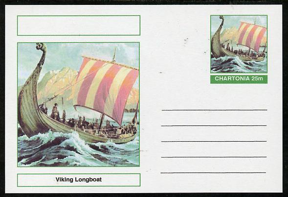 Chartonia (Fantasy) Ships - Viking Longboat postal stationery card unused and fine