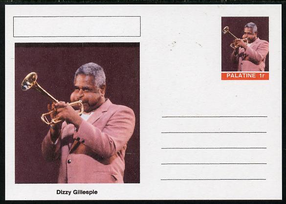 Palatine (Fantasy) Personalities - Dizzy Gillespie postal stationery card unused and fine