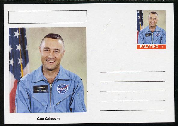 Palatine (Fantasy) Personalities - Gus Grissom (astronaut) postal stationery card unused and fine