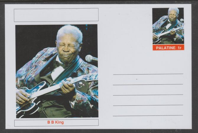 Palatine (Fantasy) Personalities - B B King glossy postal stationery card unused and fine