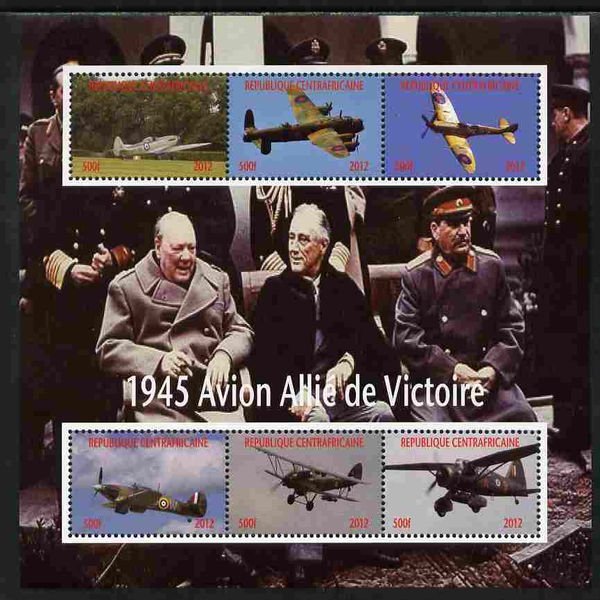 Central African Republic 2012 Allied Aircraft of WW2 perf sheetlet containing 6 values unmounted mint. Note this item is privately produced and is offered purely on its thematic appeal