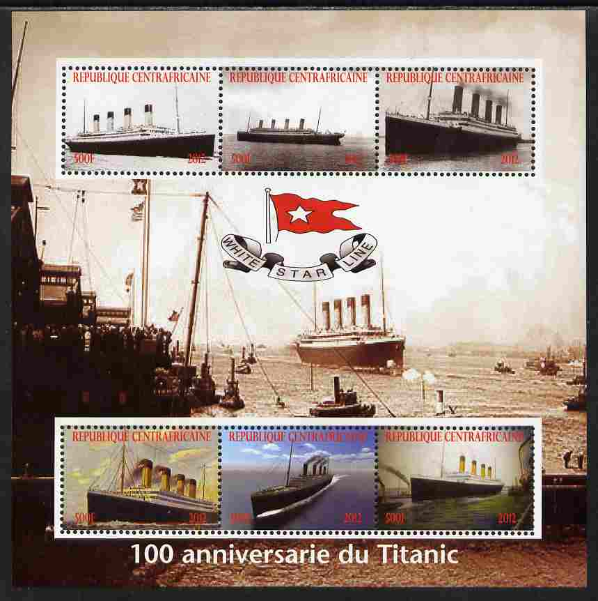 Central African Republic 2012 The Titanic - 100th Anniversary perf sheetlet containing 6 values unmounted mint. Note this item is privately produced and is offered purely on its thematic appeal