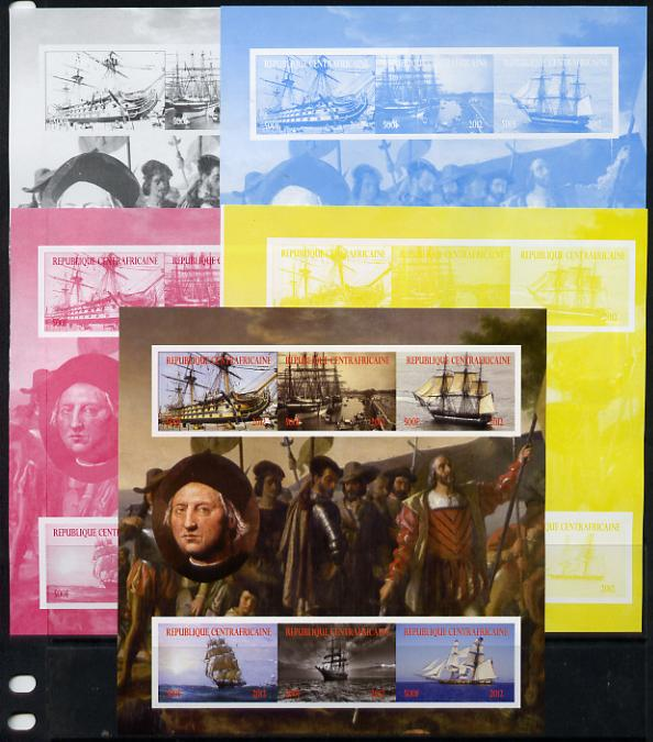 Central African Republic 2012 Christopher Columbus sheetlet containing 6 values - the set of 5 imperf progressive proofs comprising the 4 individual colours plus all 4-co...