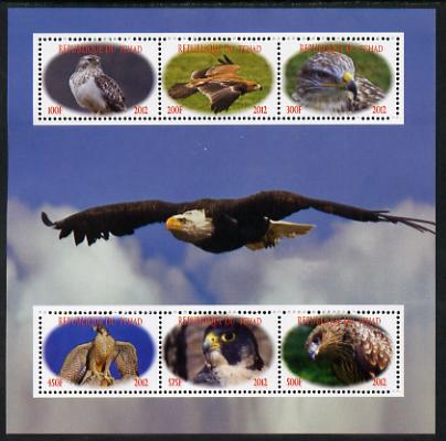 Chad 2012 Birds of Prey perf sheetlet containing 6 values unmounted mint. Note this item is privately produced and is offered purely on its thematic appeal