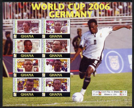 Ghana 2006 Football World Cup perf sheetlet containing 8 values unmounted mint, SG 3552-59
