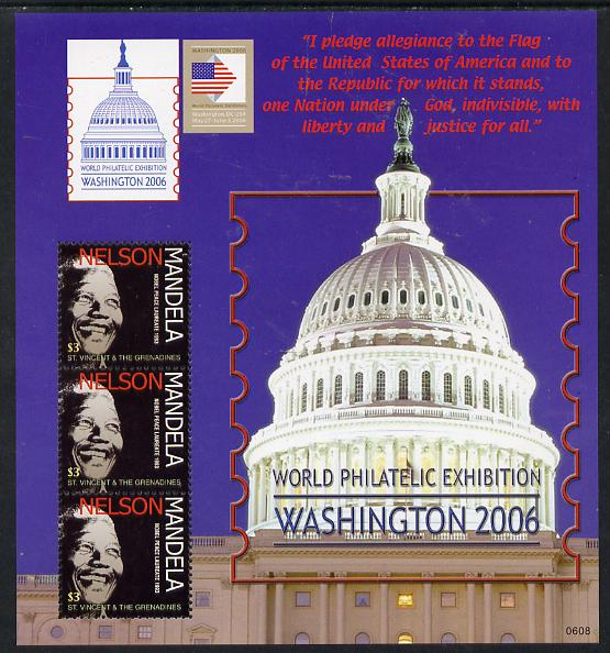 St Vincent 2006 Washington Stamp Exhibition (Nelson Mandela) perf sheetlet containing 3 values unmounted mint