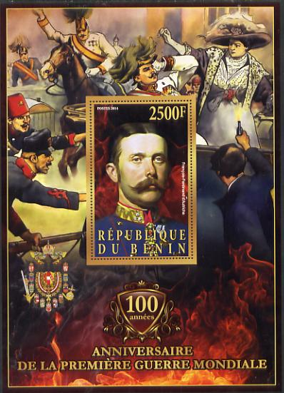 Benin 2014 Centenary of Start of WW1 - Franz Ferdinand of Austria large perf deluxe sheet containing one value unmounted mint